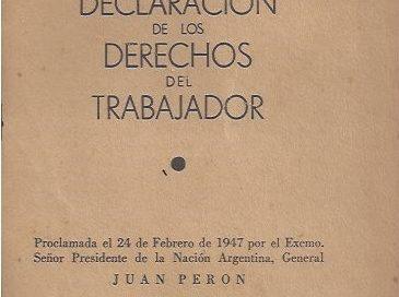A 71 años de la declaración de los derechos del trabajador